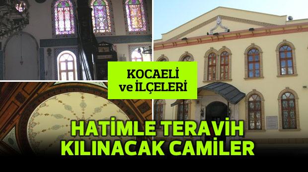 Kocaeli'de hatimle teravih namazı kılınan camiler