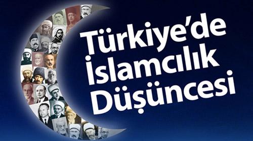 """""""İslamcılık, bir karşı çıkış hareketidir"""""""