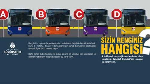 İstanbullular Otobüsünün Rengini Seçti