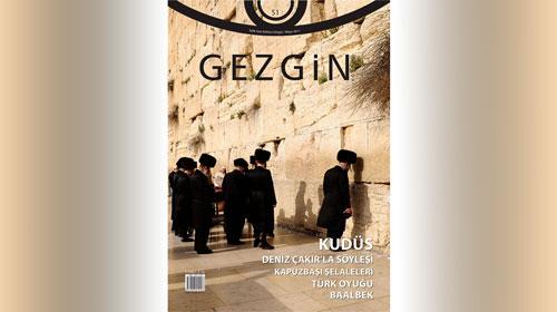 Gezgin Dergisi Kudüs'te