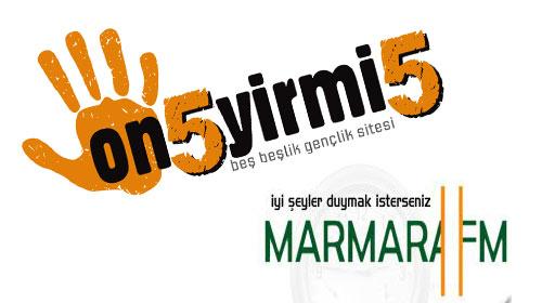 On5yirmi5 Marmara FM'in Konuğuydu