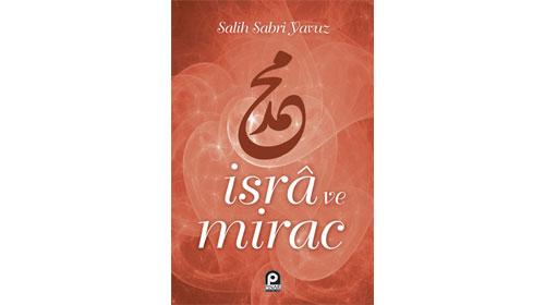 Salih Sabri Yavuz'dan İsra ve Mirac