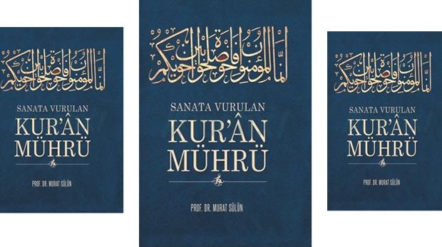 Sanata vurulan Kur'ân mührü