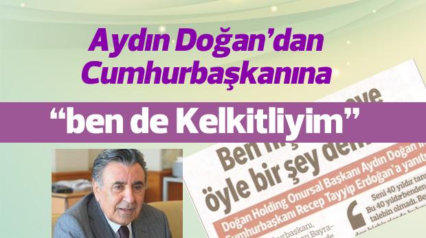 Aydın Doğan'dan Cumhurbaşkanı Erdoğan'a mektup