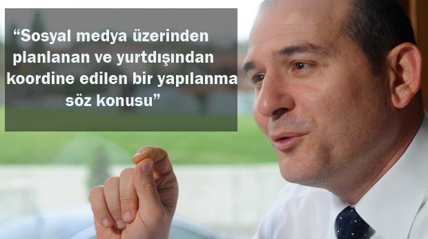 Soylu, Gezi olaylarının arkasındakileri açıkladı