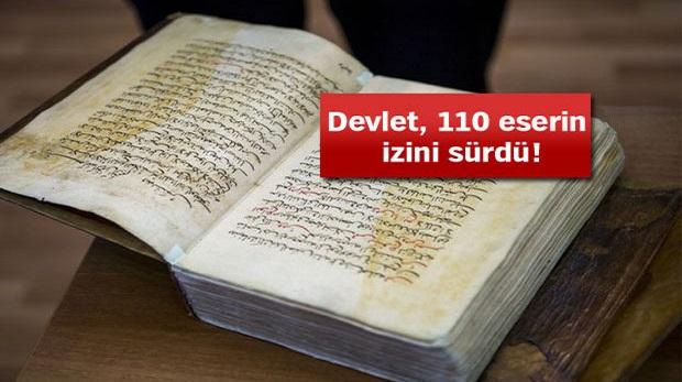 Hırsız çaldı, devlet el yazması eserlerin peşini bırakmadı