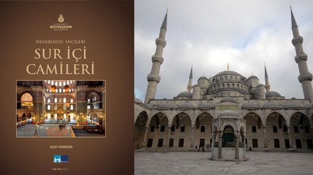 İstanbul'un Sur İçi Camileri bu kitapta