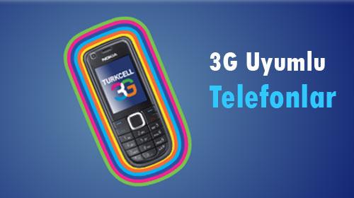Hangi Telefonlar 3G'ye Uyumlu?