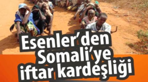 Esenler'den Somali'ye İftar Kardeşliği