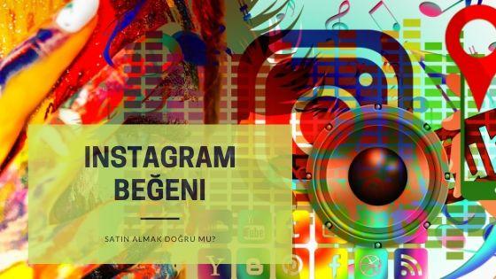 Instagram Beğeni Satın Almak Doğru Mu?
