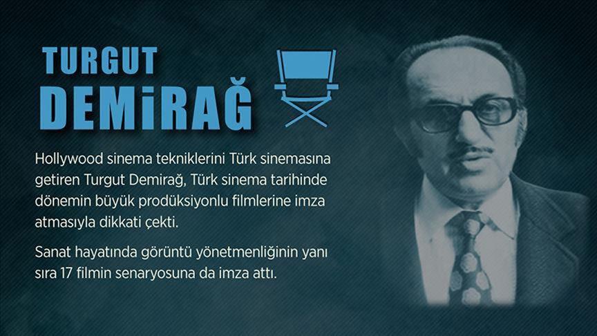 Yeşilçam'ın emektarlarından Turgut Demirağ vefatının 33'üncü yılında anılıyor