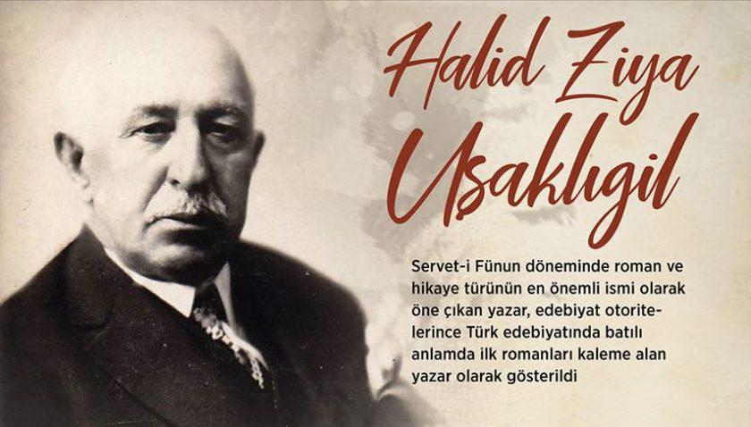 Türk romanına dil ve üslup kazandıran yazar: Halid Ziya Uşaklıgil