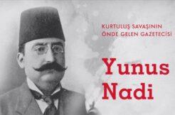 Kurtuluş Savaşı'nın önde gelen gazetecisi: Yunus Nadi Abalıoğlu